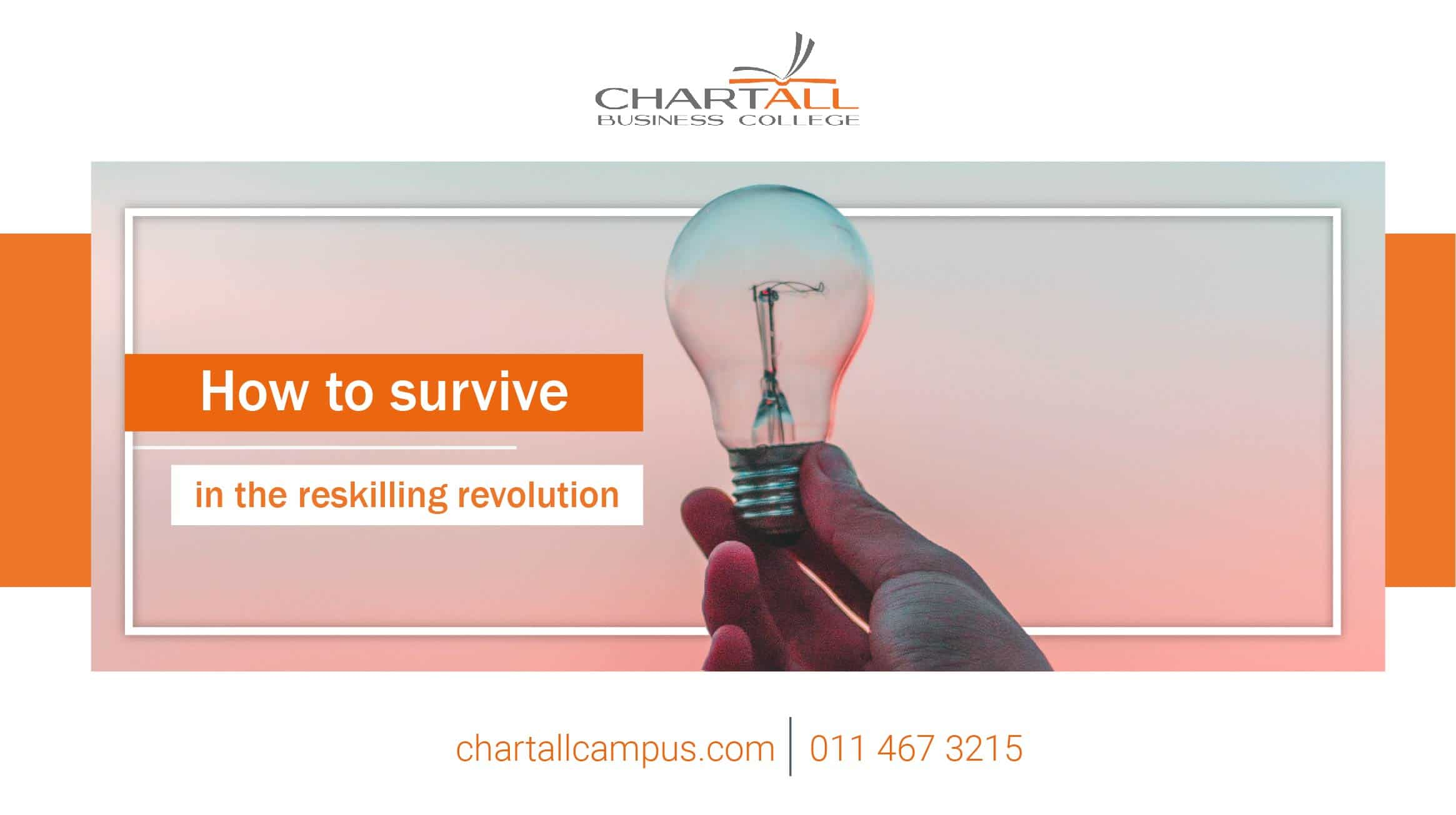 How to survive in the reskilling revolution.